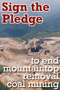 Sign the pledge to end mountaintop removal coal mining
